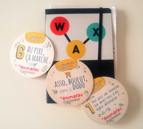 A cette occasion, Animafac distribuait des dessous de verres sur lesquel étaient inscrits des slogans simples, fun, véridiques et efficaces !